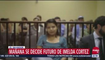 Mañana Se Decide Futuro De Imelda Cortez En El Salvador, Mañana Se Decide Futuro De Imelda Cortez, El Salvador, Imelda Cortez, Abusada Sexualmente
