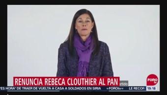 Rebeca Clouthier Renuncia Al Pan Deslealtad