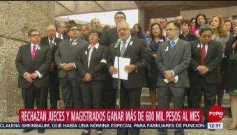 Rechazan jueces y magistrados ganar más de 600 mil pesos al mes