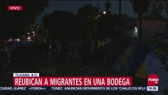 Reubican Migrantes Centroamericanos Bodega Insegura Tijuana
