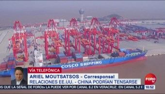 Relaciones Entre Estados Unidos Y China Podrían Tensarse, Relaciones Entre Estados Unidos Y China, Ariel Moutsatsos, Corresponsal De Washington, Afectaciones Económicas