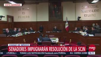 Senadores Impugnarán Resolución De La Scjn
