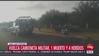 Vuelca Camioneta Militar En San Luis Potosí, Hay 1 Muerto Y 4 Heridos, Vuelca Camioneta Militar San Luis Potosí, 1 Muerto 4 Heridos
