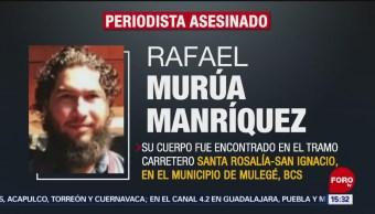 Asesinan al periodista Rafael Murúa en Baja California Sur