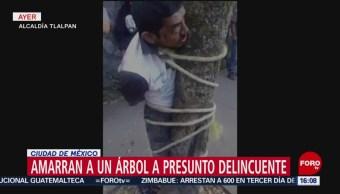 Amarran a un árbol a presunto delincuente en Tlalpan