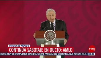 Ducto Tuxpan-Azcapotzalco sigue siendo saboteado, anuncia AMLO