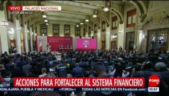 AMLO presenta plan para fortalecer el sistema financiero