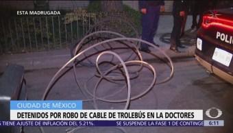 Detenidos por robo de cable de trolebús en la colonia Doctores