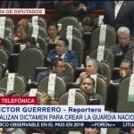 Diputados analizan creación de Guardia Nacional en periodo extraordinario