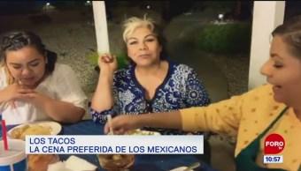 Extra, Extra: Los tacos, la cena preferida de los mexicanos