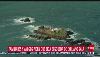 Familiares y amigos piden que siga búsqueda de Emiliano Sala