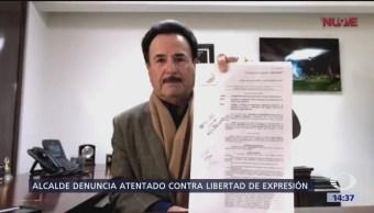 Alcalde denuncia atentado contra libertad de expresión