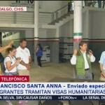 Migrantes Tramitan Visas Humanitarias En Chiapas