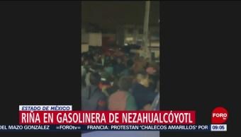 Riña en gasolinera de Nezahualcóyotl, Estado de México