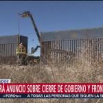 Trump hará anuncio sobre cierre de gobierno y frontera