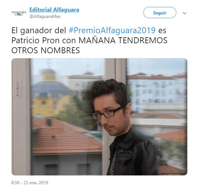 Alfaguara emitió un mensaje en Twitter sobre premio a Patrico Pron. (@AlfaguaraMex)