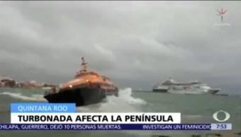 Turbonada afecta 11 municipios de Quintana Roo
