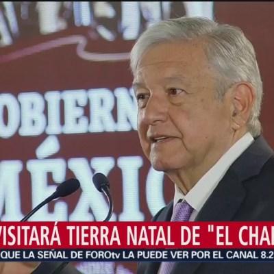 AMLO visitará tierra natal de 'El Chapo'