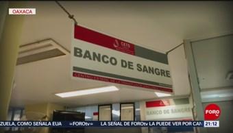 Foto: Centro De Transfusión De Sangre Oaxaca Sufre Crisis 19 de Febrero 2019