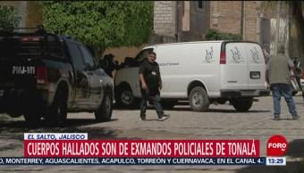 Foto: Cuerpos hallados son de exmandos policiales de Tonalá: Fiscalía de Jalisco