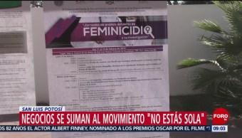 Movimiento 'No estás sola' en San Luis Potosí