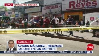 Muere hombre tras ser baleado en Naucalpan, Edomex