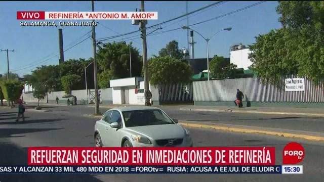 Refuerzan seguridad en inmediaciones de refinería de Salamanca
