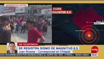 Sismo de magnitud 6.5 se percibió muy fuerte en Tapachula, Chiapas
