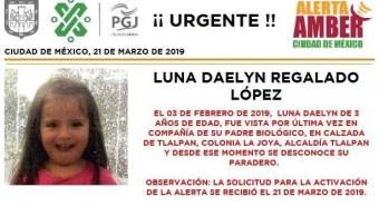 Activan Alerta Amber para localizar a Luna Daelyn Regalado López en CDMX, 21 marzo 2019