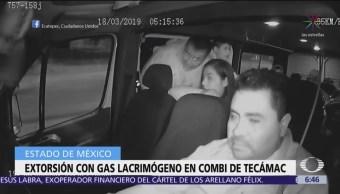 Extorsionadores avientan gas lacrimógeno a combi en Tecámac, Edomex
