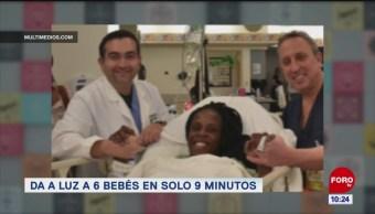 Extra, Extra: Da a luz a 6 bebés en solo 9 minutos