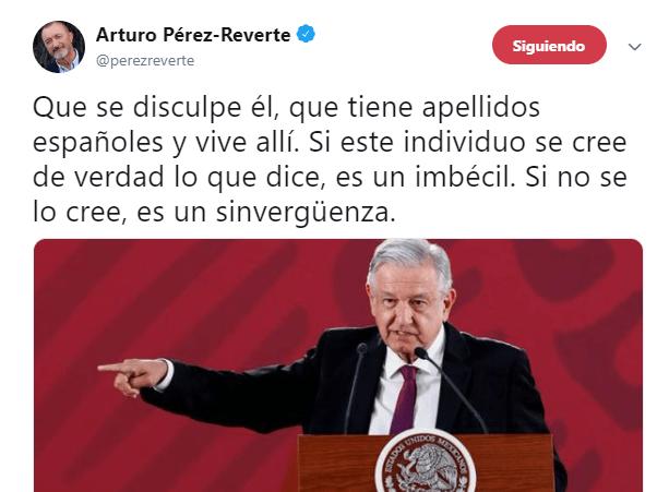 IMAGEN Arturo Pérez-Reverte llama imbécil a AMLO por pedir a España que ofrezca disculpa de la Conquista (Twitter @perezreverte)