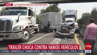 Un tráiler choca contra varios vehículos en la autopista México-Querétaro; no se registran personas lesionadas, pero la circulación se encuentra muy afectada