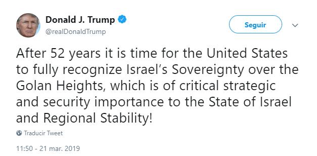 Imagen: Trump tuitea sobre los Altos del Golán, 21 de marzo de 2019, Estados Unidos