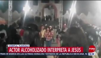 Foto: Actor alcoholizado interpreta a Jesús en Tlaxcala