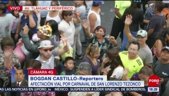 FOTO: Afectación vial por Carnaval de San Lorenzo Tezonco, 28 ABRIL 2019