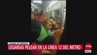 Mujeres pelean en Línea 12 del Metro CDMX
