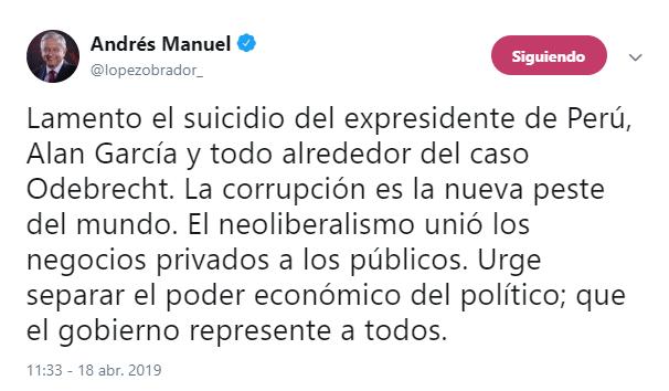 Imagen: Tuit de López Obrador sobre suicidio de Alan García, 18 de abril de 2019, México