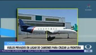 Usan aviones para cruzar mercancía hacia Estados Unidos