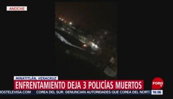 FOTO: Enfrentamiento deja 3 policías muertos en Minatitlán, Veracruz, 4 MAYO 2019