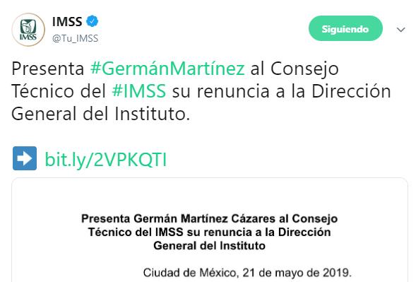 IMAGEN Germán Martínez renuncia a dirección del IMSS (Twitter @Tu_IMSS 21 mayo 2019 cdmx)