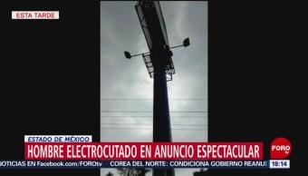 FOTO: Hombre electrocutado en anuncio espectacular, 24 MAYO 2019