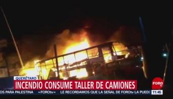 Incendio consume taller de camiones en Querétaro