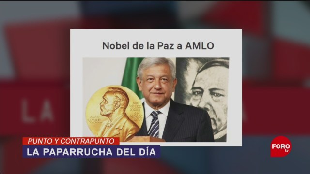 Foto: AMLO López Obrador Nobel de Paz Fake News 30 de Abril 2019