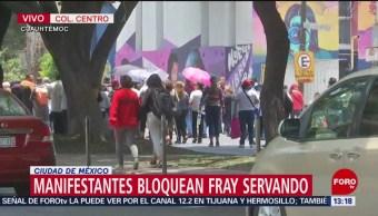 FOTO: Manifestantes bloquean avenida Fray Servando, CDMX