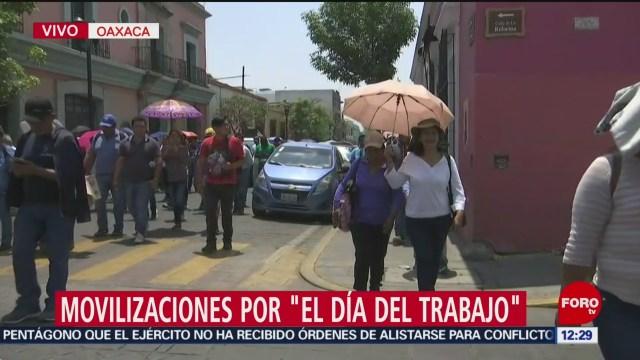 FOTO: Marchan en Oaxaca por el Día del Trabajo, 1 MAYO 2019
