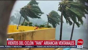 Vientos del ciclón 'Fani' arrancan ventanales en India