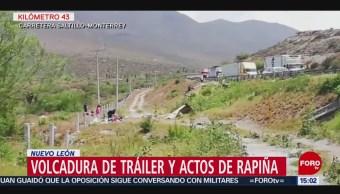 FOTO: Volcadura de tráiler y actos de rapiña en Nuevo León, 5 MAYO 2019