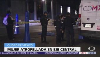 Atropellan a mujer y muere en Eje Central Lázaro Cárdenas, CDMX
