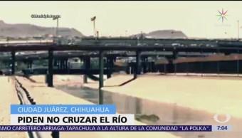 Ayuntamiento de Ciudad Juárez pide a migrantes no cruzar Río Bravo